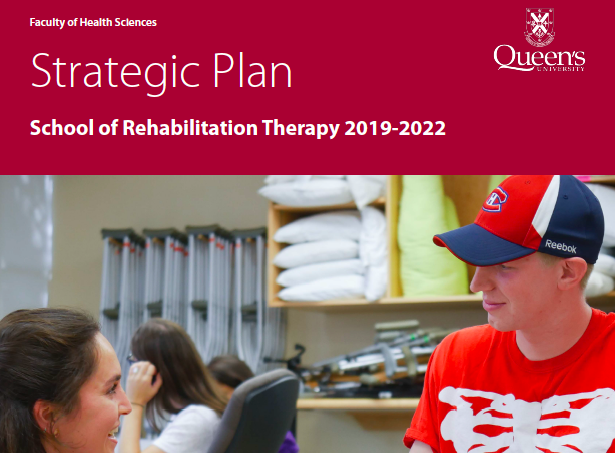 School of Rehabilitation Therapy - Strategic Plan 2019-2022