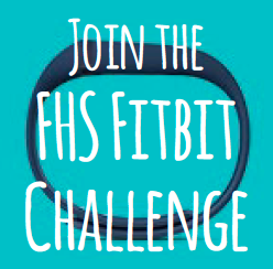 Join the FHS Fitbit Challenge
