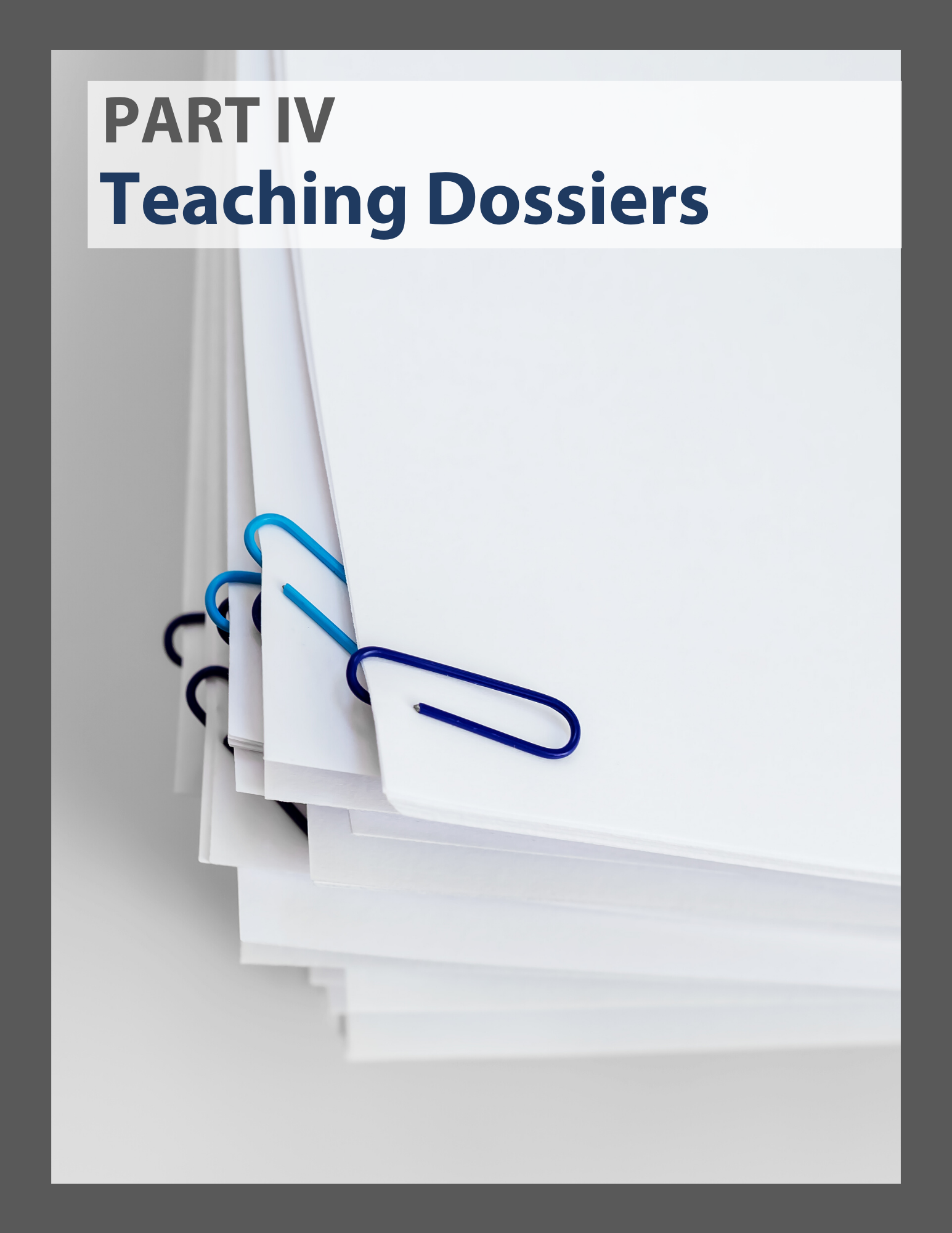 Link to a PDF  - Part 4: Teaching Dossiers
