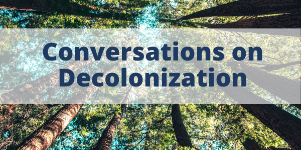 Conversations on Decolonization - Link to Module