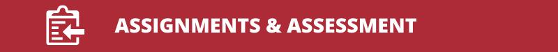 Assignments & Assessment