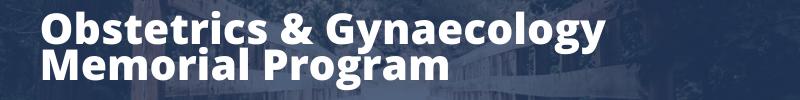 Obstetrics & Gynaecology Memorial Program